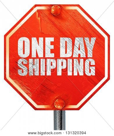 one day shipping, 3D rendering, a red stop sign