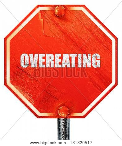 overeating, 3D rendering, a red stop sign