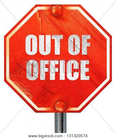 out of office, 3D rendering, a red stop sign