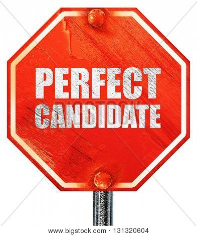 perfect candidate, 3D rendering, a red stop sign