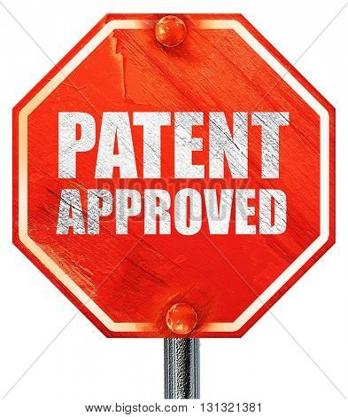 patent approved, 3D rendering, a red stop sign