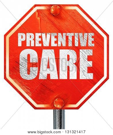 preventive care, 3D rendering, a red stop sign