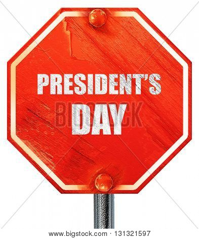 president's day, 3D rendering, a red stop sign