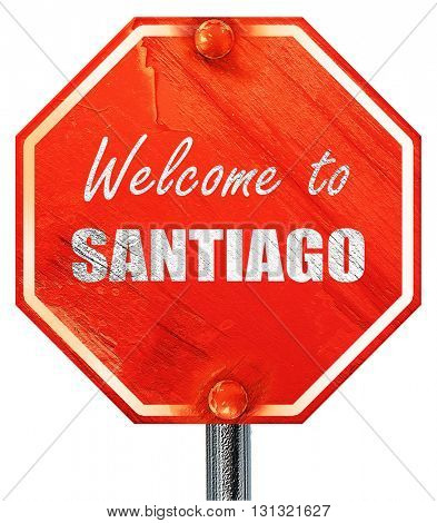Welcome to santiago, 3D rendering, a red stop sign