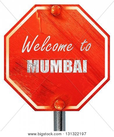 Welcome to mumbai, 3D rendering, a red stop sign