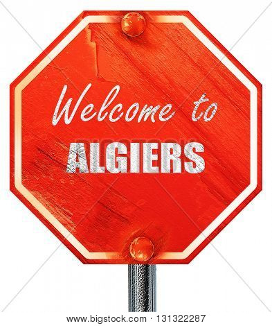 Welcome to algiers, 3D rendering, a red stop sign