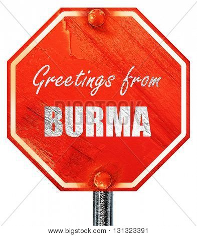 Greetings from burma, 3D rendering, a red stop sign