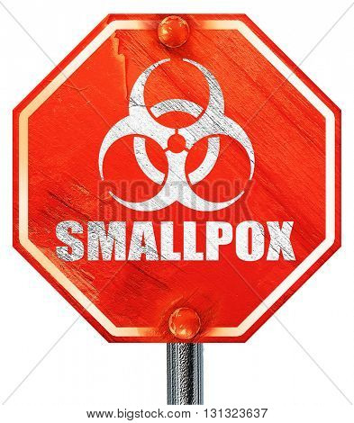 smallpox concept background, 3D rendering, a red stop sign