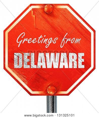 Greetings from delaware, 3D rendering, a red stop sign