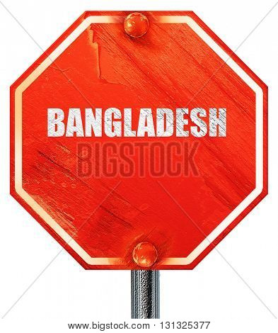 Greetings from bangladesh, 3D rendering, a red stop sign