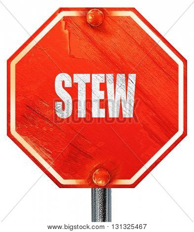 Delicious stew sign, 3D rendering, a red stop sign