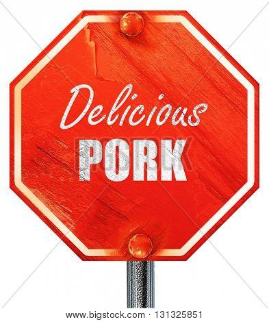 Delicious pork signs, 3D rendering, a red stop sign