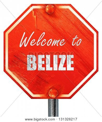 Welcome to belize, 3D rendering, a red stop sign