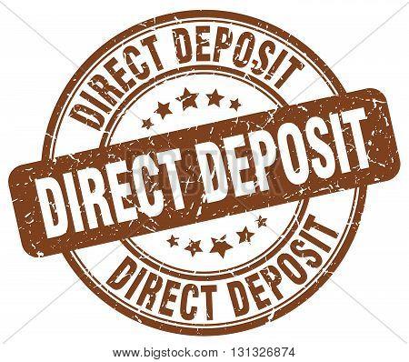 direct deposit brown grunge round vintage rubber stamp.direct deposit stamp.direct deposit round stamp.direct deposit grunge stamp.direct deposit.direct deposit vintage stamp.