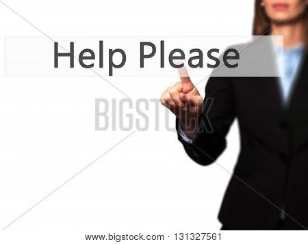 Help Please - Businesswoman Hand Pressing Button On Touch Screen Interface.