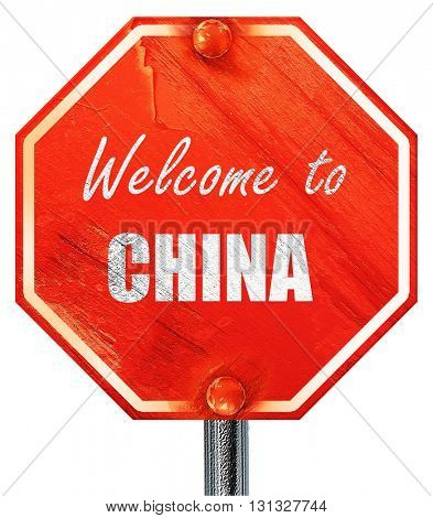 Welcome to china, 3D rendering, a red stop sign