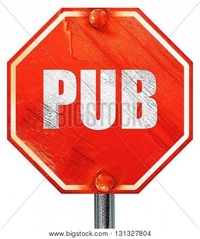 pub sign background, 3D rendering, a red stop sign