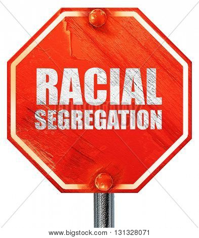 racial segragation, 3D rendering, a red stop sign