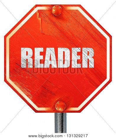 reader, 3D rendering, a red stop sign