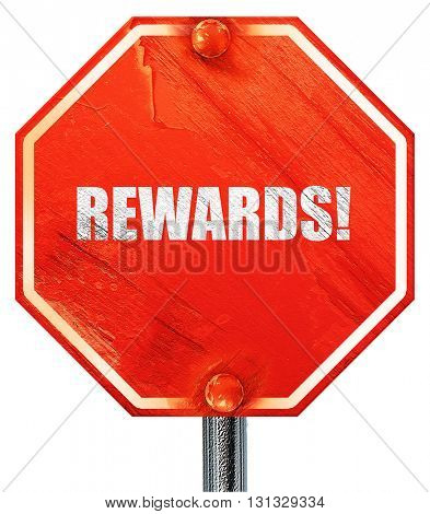 rewards!, 3D rendering, a red stop sign