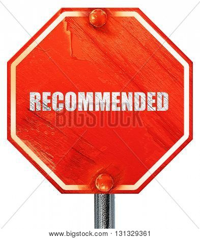 recommended, 3D rendering, a red stop sign