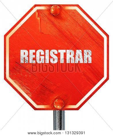 registrar, 3D rendering, a red stop sign