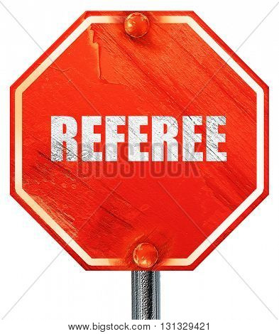 referee, 3D rendering, a red stop sign