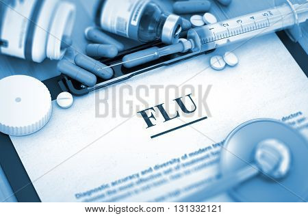 FLU - Printed Diagnosis with Blurred Text. FLU, Medical Concept with Pills, Injections and Syringe. 3D Render.