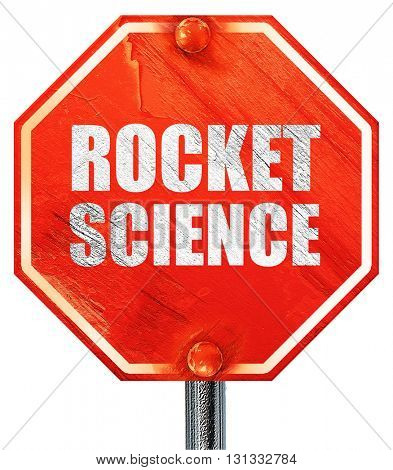 rocket science, 3D rendering, a red stop sign