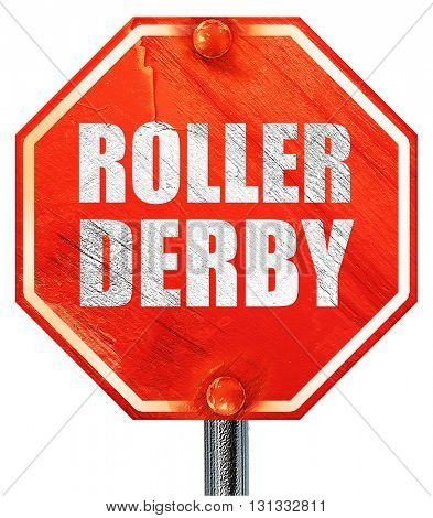 roller derby, 3D rendering, a red stop sign