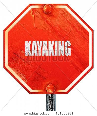 kayaking sign background, 3D rendering, a red stop sign