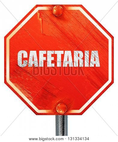 cafetaria sign background, 3D rendering, a red stop sign
