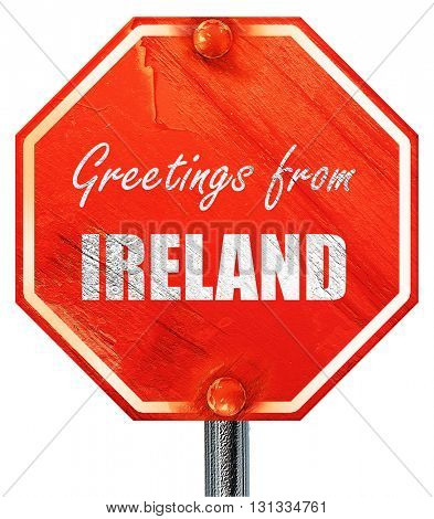 Greetings from ireland, 3D rendering, a red stop sign