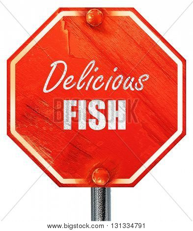 Delicious fish sign, 3D rendering, a red stop sign