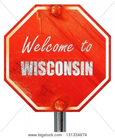 Welcome to wisconsin, 3D rendering, a red stop sign