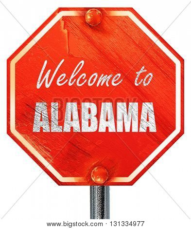 Welcome to alabama, 3D rendering, a red stop sign