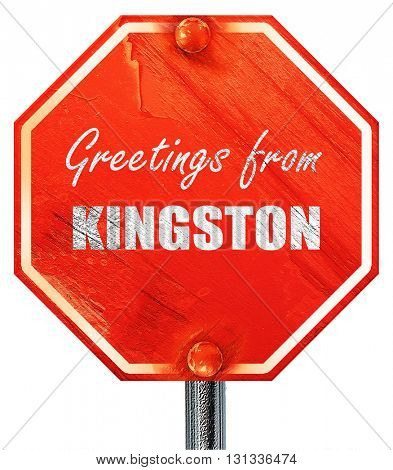 Greetings from kingston, 3D rendering, a red stop sign