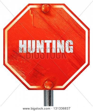 hunting sign background, 3D rendering, a red stop sign
