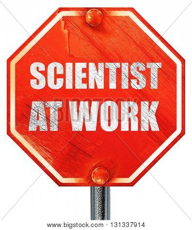 scientist at work, 3D rendering, a red stop sign