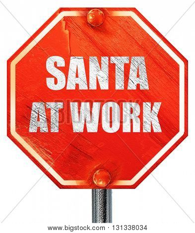 santa at work, 3D rendering, a red stop sign