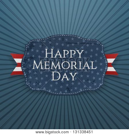 Happy Memorial Day greeting Sign and Ribbon. National American Holiday Background Template. Vector Illustration.