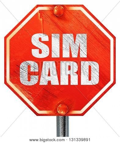 sim card, 3D rendering, a red stop sign