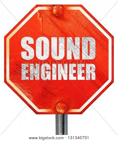 sound engineer, 3D rendering, a red stop sign