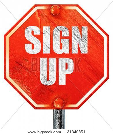 sign up, 3D rendering, a red stop sign