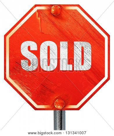 sold sign background, 3D rendering, a red stop sign
