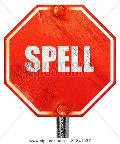 spell, 3D rendering, a red stop sign