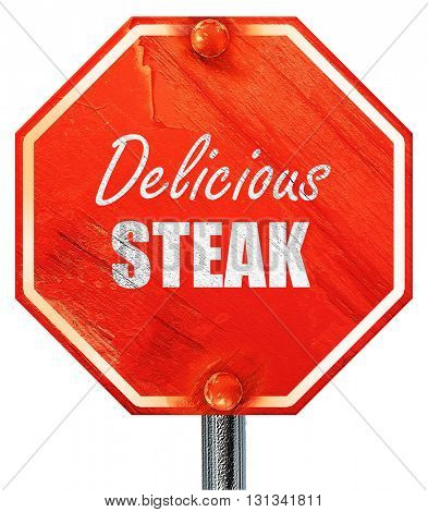 Delicious steak sign, 3D rendering, a red stop sign
