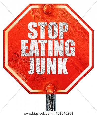 stop eating junk, 3D rendering, a red stop sign