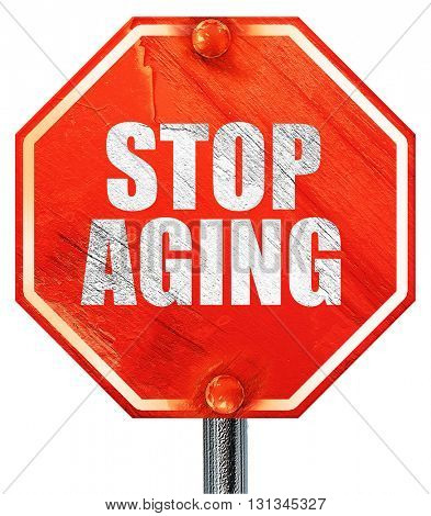 stop aging, 3D rendering, a red stop sign