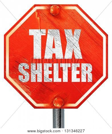 tax shelter, 3D rendering, a red stop sign